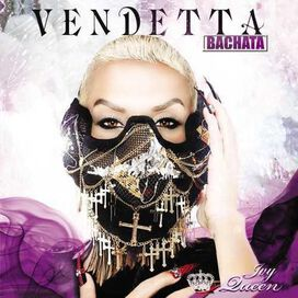 Ivy Queen - Vendetta: Bachata