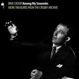 Bing Crosby - Among My Souvenirs