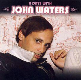 John Waters - Date with John Waters
