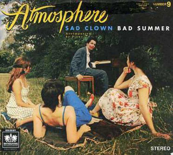 Atmosphere - Sad Clown Bad Summer Number 9