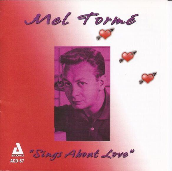 Mel Torm - Sings About Love