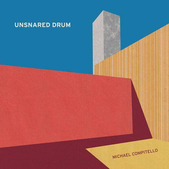 Kirsten/ Compitello - Unsnared Drum