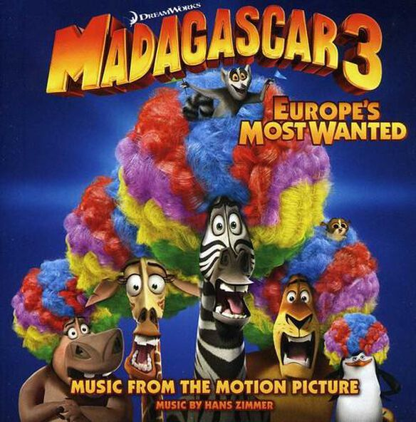 Madagascar 3: Europe's Most Wanted / O.S.T.