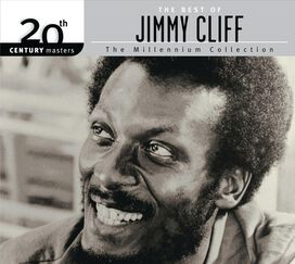 Jimmy Cliff - 20th Century Masters - The Millennium Collection: The Best of Jimmy Cliff