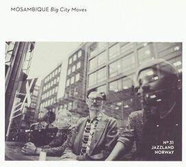 Mosambique - Big City Moves