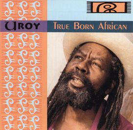U-Roy - True Born African