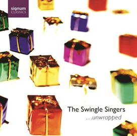 The Swingle Singers - ...Unwrapped