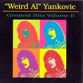 """""""Weird Al"""" Yankovic - Greatest Hits, Vol. 2"""