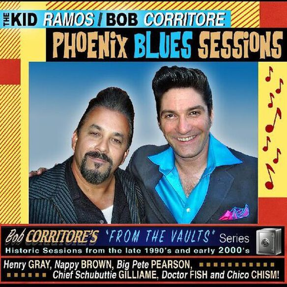 Kid Ramos / Bob Corritore - Phoenix Blues Sessions