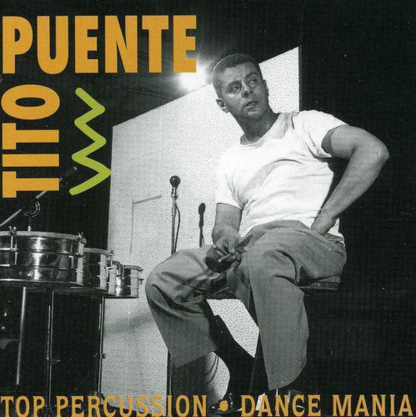 Tito Puente - Top Percussion / Dance Mania
