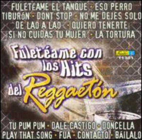 Fuleteame Con Puros Hits Del Reggaeton