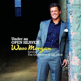 Wess Morgan - Under an Open Heaven, Vol. 1