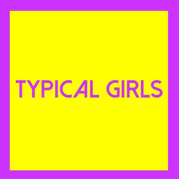 Various Artists - Typical Girls 3 (Various Artists)