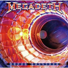 Megadeth - Super Collider