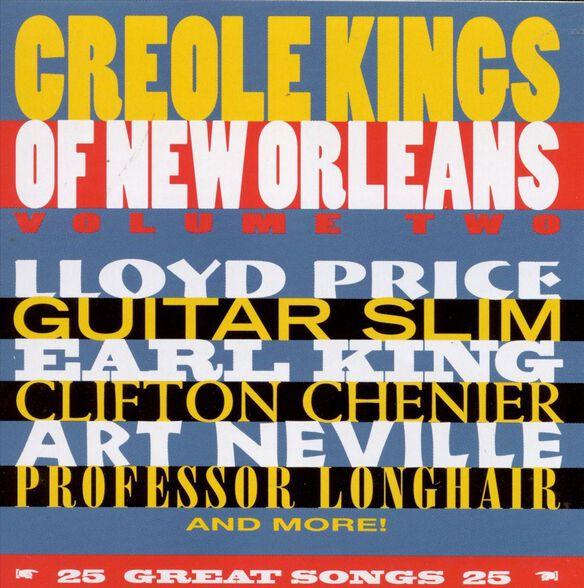 Vol. 2 Creole Kings Of Ne
