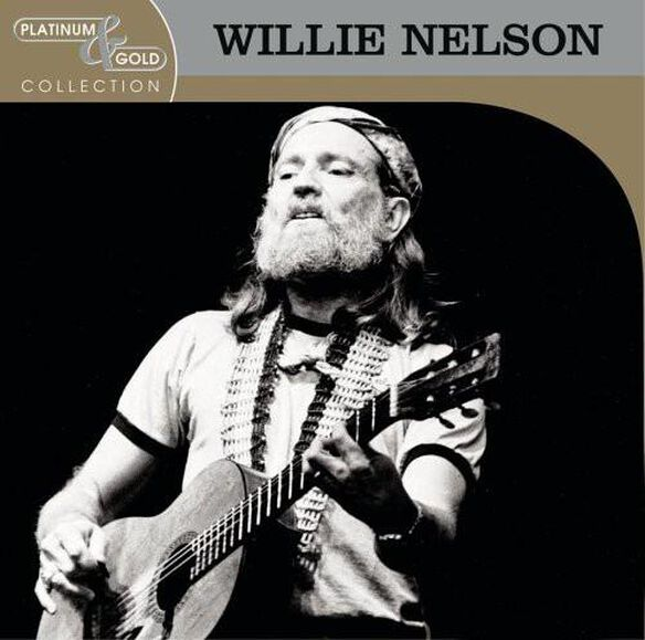 Willie Nelson - Platinum & Gold Collection