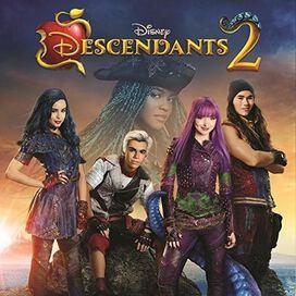Original Soundtrack - Descendants 2 [Original TV Movie Soundtrack]