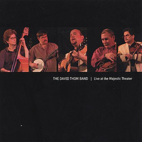 David Thom Band - Live At The Majestic Theater