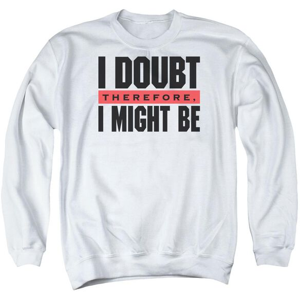 I Doubt Adult Crewneck Sweatshirt