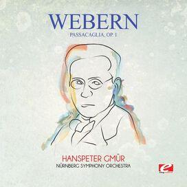 Webern - Webern: Passacaglia, Op. 1
