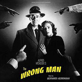 Bernard Herrmann - The Wrong Man (Original Motion Picture Soundtrack)