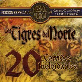 Los Tigres del Norte - Herencia Musical: 20 Corridos Inolvidables