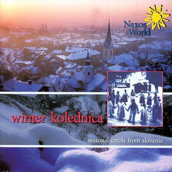 Winter Kolednica: Seasonal Carols Slovenia / Var
