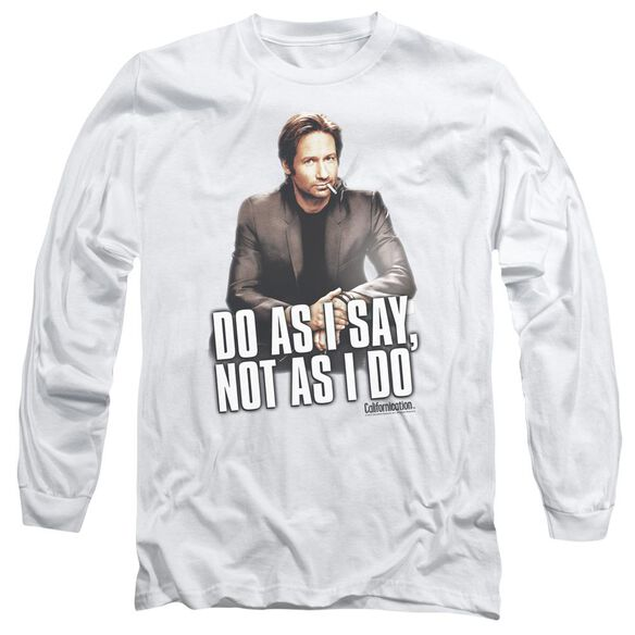 Californication Do As I Say Long Sleeve Adult T-Shirt