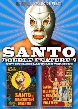 Santo Double Feature #3: Santo vs. Frankenstein's Daughter / Santo and Blue Demon vs. Dracula and the Wolf Man