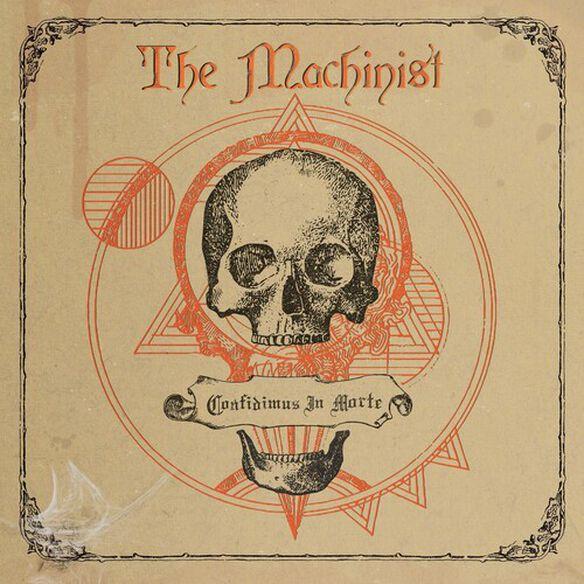 Machinist - Confidimus In Morte