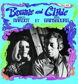 Serge Gainsbourg/Brigitte Bardot - Bonnie and Clyde