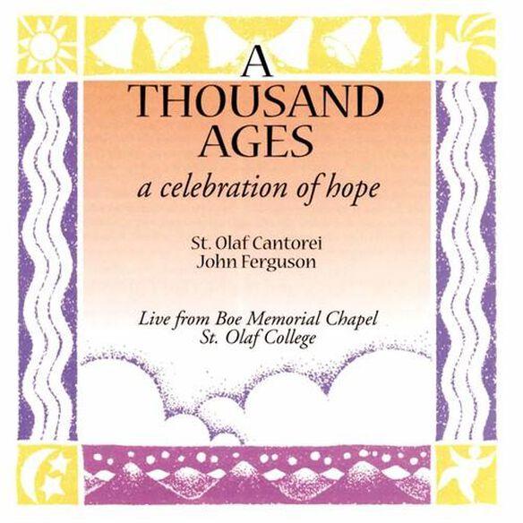 A Thousand Ages: A Celebration Of Hope