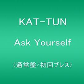 Kat-Tun - Ask Yourself