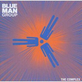 Blue Man Group - Complex