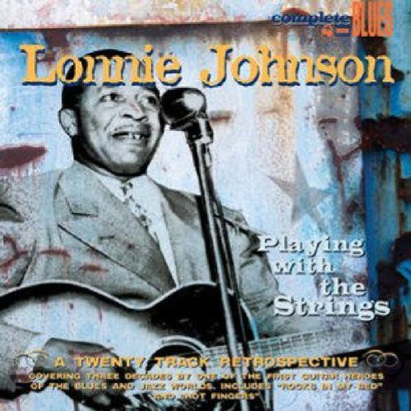 Lonnie Johnson - Playing With The Strings (W/book) (Rmst) (Dig)