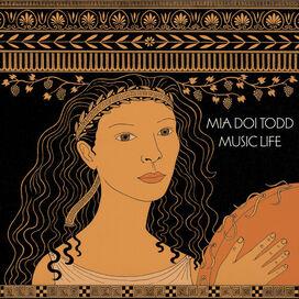 Mia Doi Todd - Music Life
