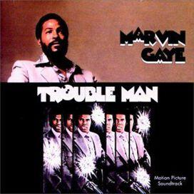 Marvin Gaye - Trouble Man [Original Motion Picture Soundtrack]
