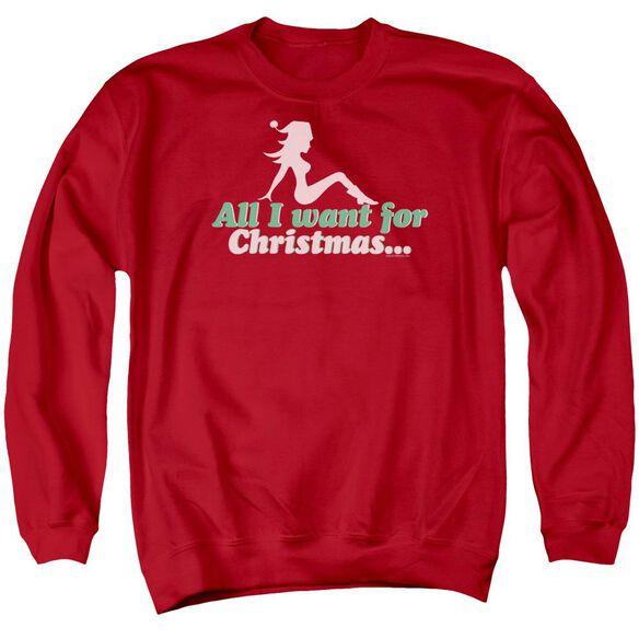 All I Want Adult Crewneck Sweatshirt