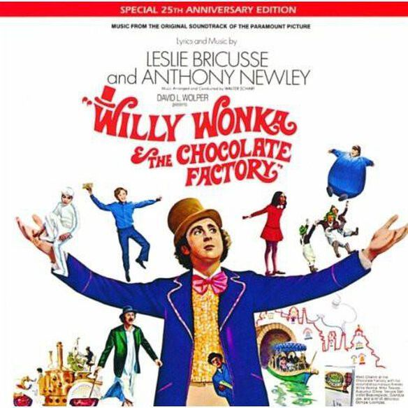 Various Artists - Willy Wonka & the Chocolate Factory (Music From the Original Soundtrack) (Special 25th Anniversary Edition)