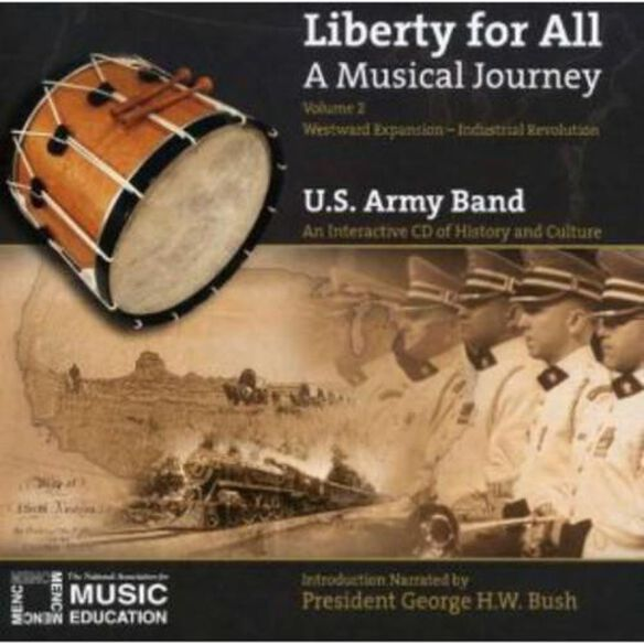U.S. Army Band - Liberty for All: A Musical Journey 2