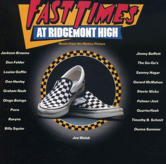 Fast Times At Ridgemont High / O.S.T.