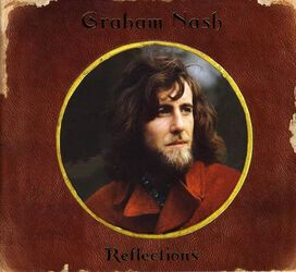 Graham Nash - Reflections [Box Set]