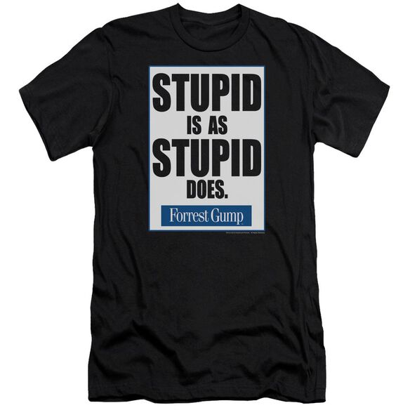 Forrest Gump Stupid Is Premuim Canvas Adult Slim Fit
