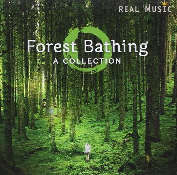 Various Artists - Forest Bathing: Collection / Various