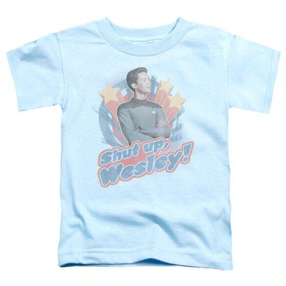 Star Trek Shut Up Wesley Short Sleeve Toddler Tee Light Blue Sm T-Shirt