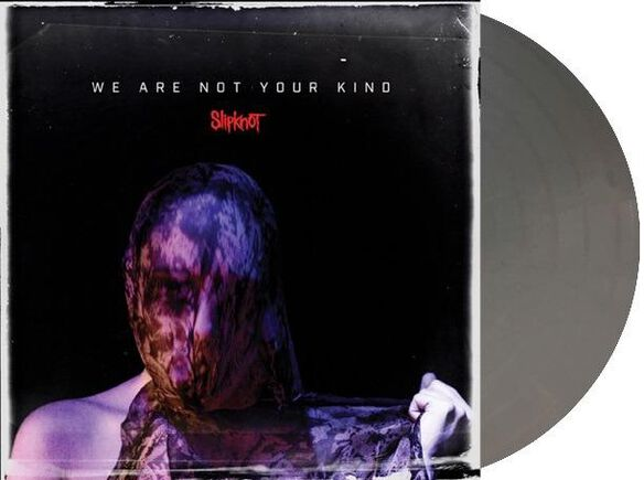 Slipknot - We Are Not Your Kind [Exclusive Silver Vinyl]