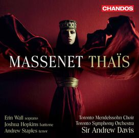 Massenet/ Toronto Mendelssohn Choir/ Davis - Thais
