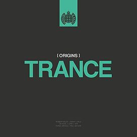 Various Artists - Ministry Of Sound: Origins Of Trance / Various
