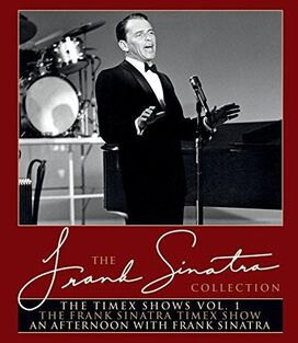 The Frank Sinatra Collection: The Timex Shows: Volume 1