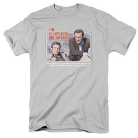 SIX MILLION DOLLAR MAN THE FIRST - S/S ADULT 18/1 - SILVER T-Shirt